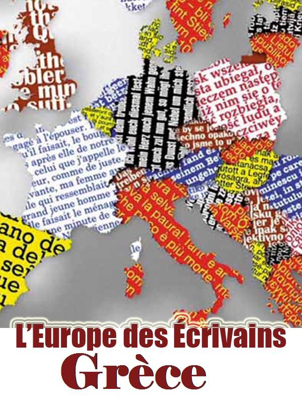 L'Europe des écrivains - La Grèce | Autheman, Nicolas (Réalisateur)