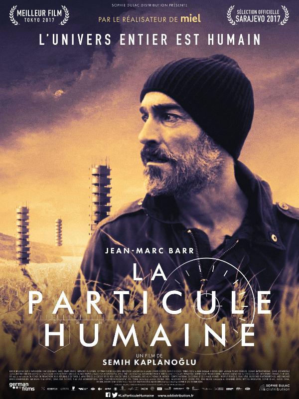 La Particule humaine | Kaplanoğlu, Semih (Réalisateur)