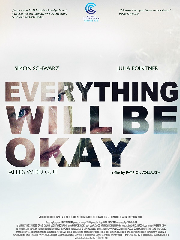 Everything Will Be Okay | Vollrath, Patrick (Réalisateur)