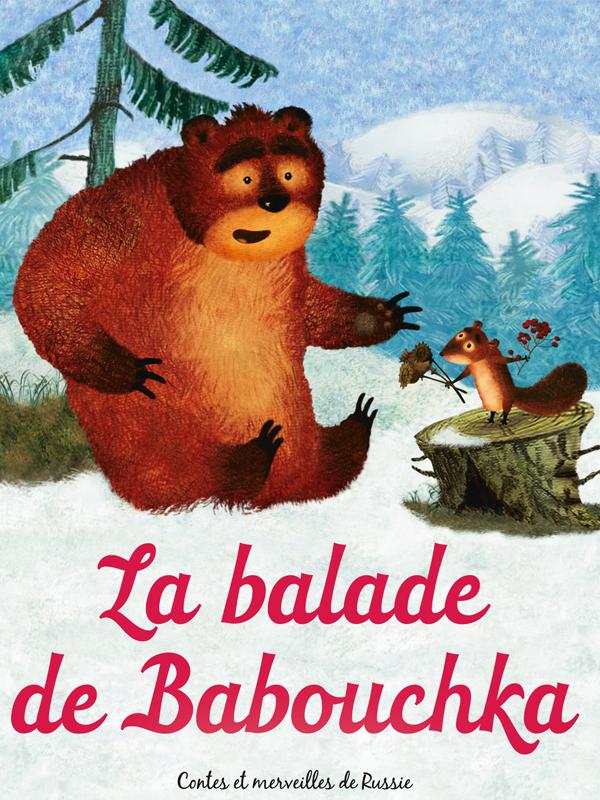 La Balade de Babouchka |