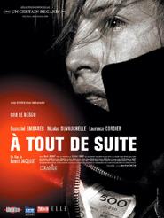 A tout de suite | Jacquot, Benoît (Réalisateur)