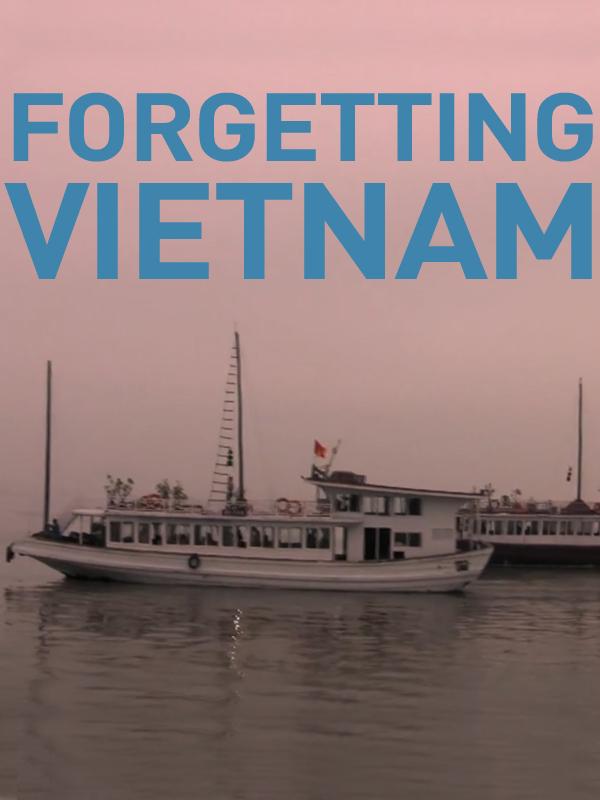 Forgetting Vietnam | Trinh, Minh-ha (Réalisateur)
