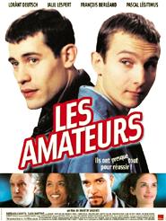 Les Amateurs | Valente, Martin (Réalisateur)