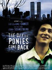 The Day the ponies come back | Schatzberg, Jerry (Réalisateur)