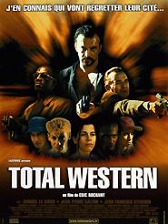 Total western | Rochant, Eric (Réalisateur)