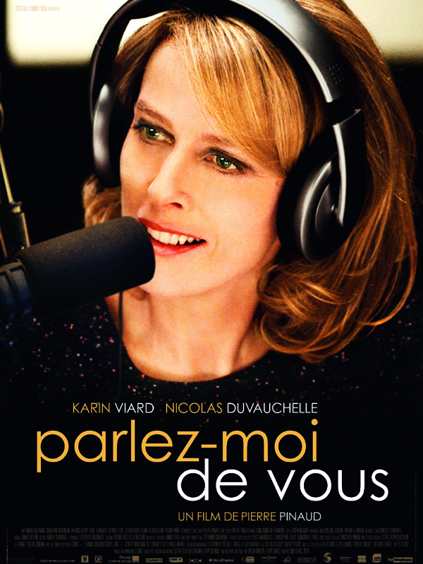 Parlez-moi de vous | Pinaud, Pierre (Réalisateur)