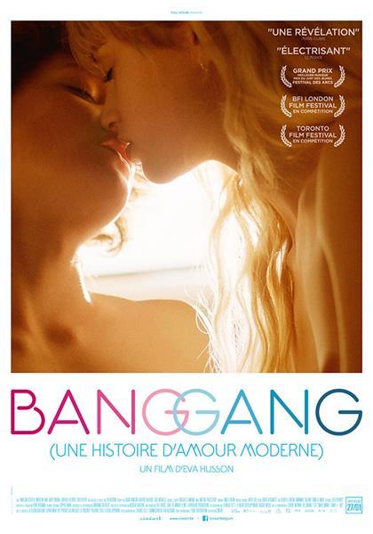 Bang Gang (une histoire d'amour moderne) |