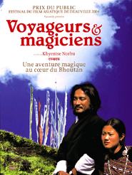 Voyageurs et magiciens | Norbu, Khyentse (Réalisateur)