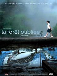 La Forêt oubliée | Oguri, Kohei (Réalisateur)