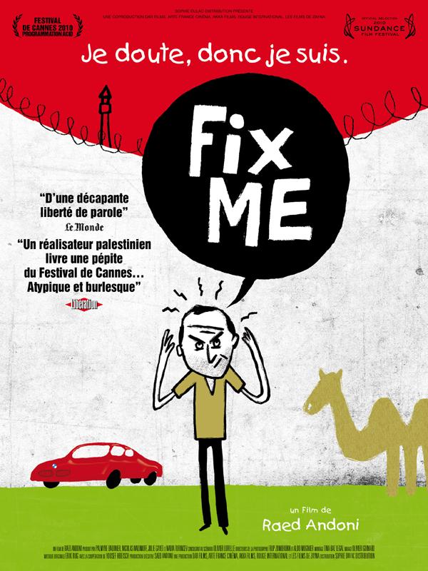 Fix me | Andoni, Raed (Réalisateur)