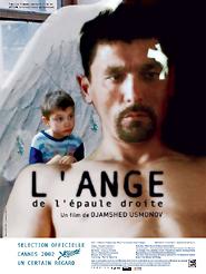 L'Ange de l'épaule droite | Usmonov, Djamshed (Réalisateur)