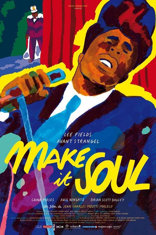 Make it soul | Mbotti Malolo, Jean-Charles (Réalisateur)