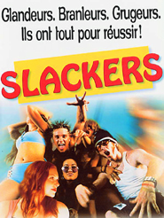 Slackers | Nicks, Dewey (Réalisateur)