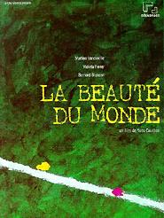 Beauté du monde, La | Caumon, Yves (Réalisateur)