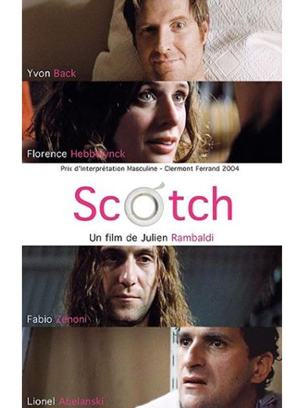 Scotch   Rambaldi, Julien (Réalisateur)