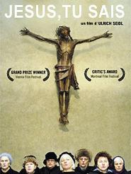 Jesus, tu sais | Seidl, Ulrich (Réalisateur)