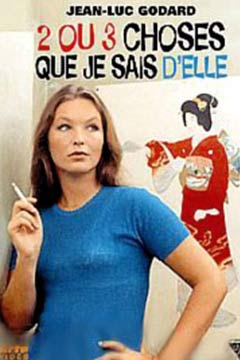 2 ou 3 choses que je sais d'elle | Godard, Jean-Luc (Réalisateur)