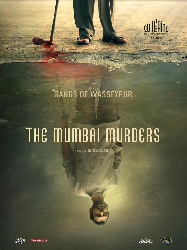 The Mumbai Murders | Kashyap, Anurag (Réalisateur)