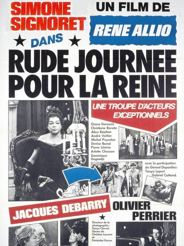Rude journée pour la reine | Allio, René (Réalisateur)