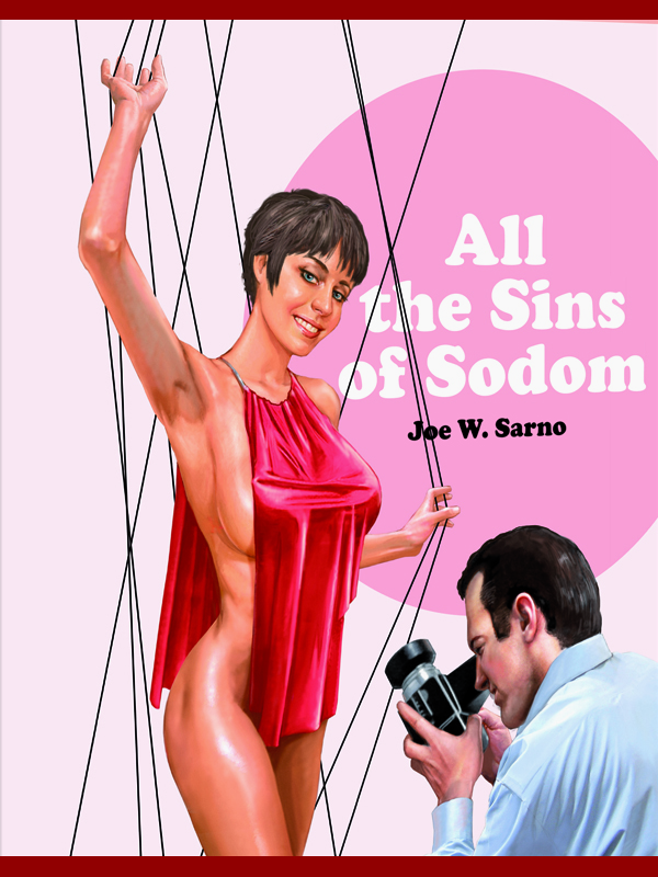 All the Sins of Sodom | W. Sarno, Joseph (Réalisateur)
