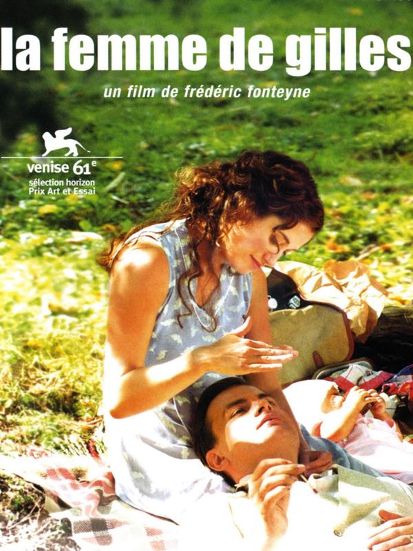 La femme de Gilles | Frédéric Fonteyne,  (Réalisateur)