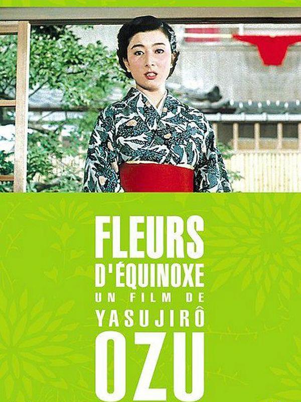 Fleurs d'équinoxe   Ozu, Yasujirô (Réalisateur)
