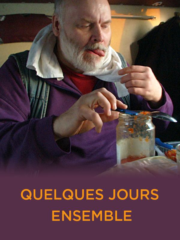 Quelques jours ensemble | Breton, Stéphane (Réalisateur)