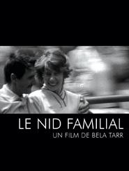 Le Nid familial | Tarr, Béla (Réalisateur)
