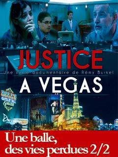 Justice à Vegas : une balle, des vies perdues II | Burkel, Remy (Réalisateur)