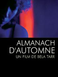 Almanach d'automne | Tarr, Béla (Réalisateur)