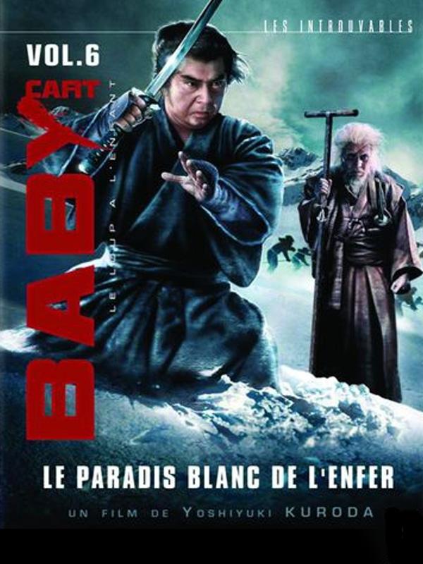 Baby Cart - 6ème Partie - Le paradis blanc de l'enfer | Kuroda, Yoshiyuki (Réalisateur)
