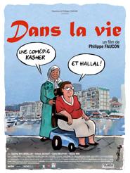 Dans la vie | Faucon, Philippe (Réalisateur)