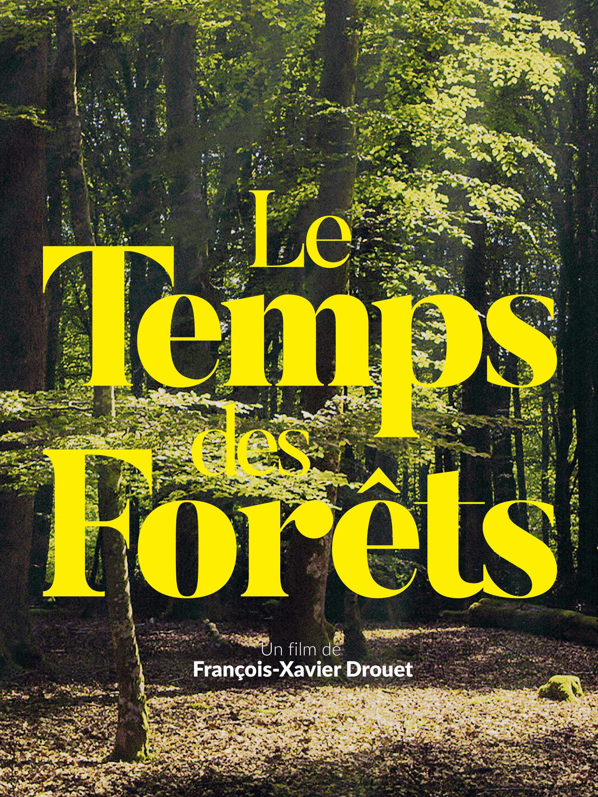 Le Temps des forêts | Drouet, François-Xavier (Réalisateur)