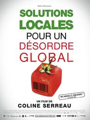 Solutions locales pour un désordre global | Serreau, Coline (Réalisateur)
