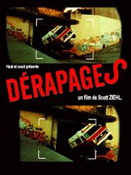 Dérapages | Ziehl, Scott (Réalisateur)