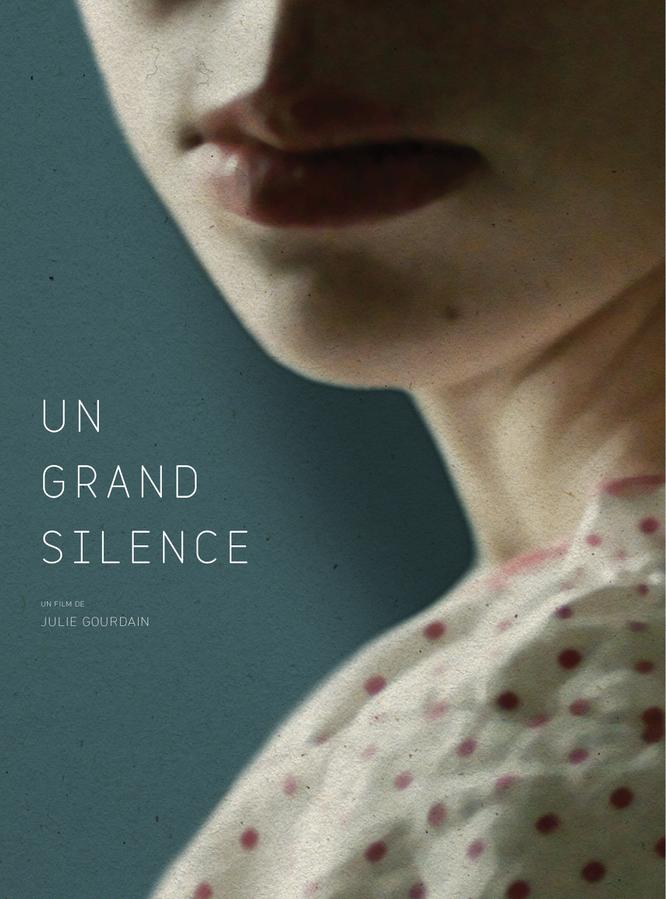 Un grand silence | Gourdain, Julie (Réalisateur)