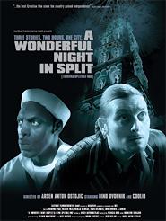 A Wonderful Night in Split | Ostojic, Arsen Anton (Réalisateur)