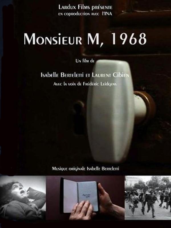 Monsieur M, 1968 | Cibien, Laurent (Réalisateur)