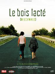 """Afficher """"Le Bois lacté"""""""
