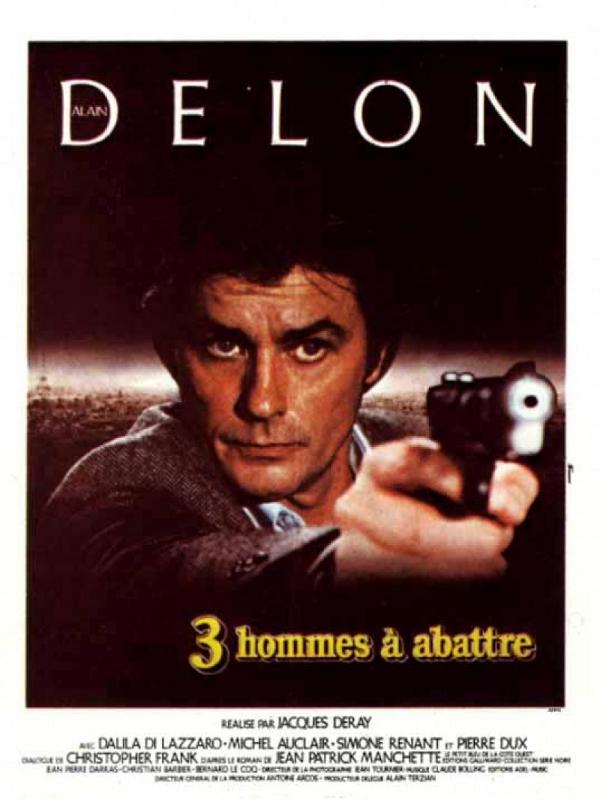 Trois hommes à abattre | Deray, Jacques (Réalisateur)