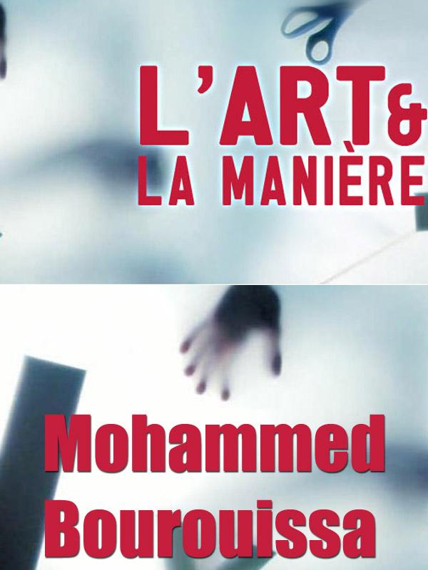 L' Art et la manière - Mohammed Bourouissa |
