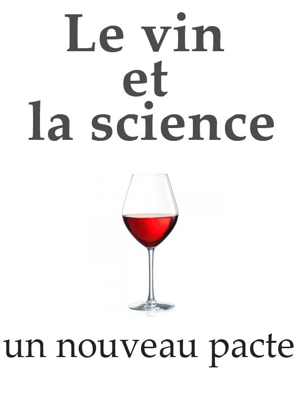 La science et le vin - Un nouveau pacte | Vives, François-Xavier (Réalisateur)