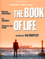 The Book of life   Hartley, Hal (Réalisateur)
