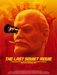 Le Dernier Film soviétique | Petukhovs, Alexandrs (Réalisateur)