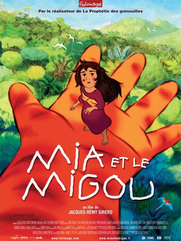 Mia et le Migou | Girerd, Jacques-Rémy (Réalisateur)