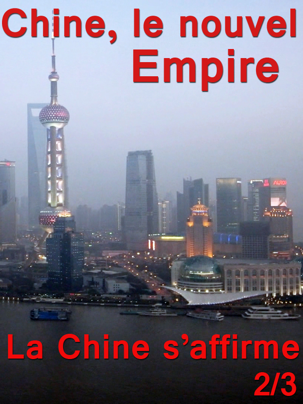Chine, le nouvel empire - épisode 2/3 |