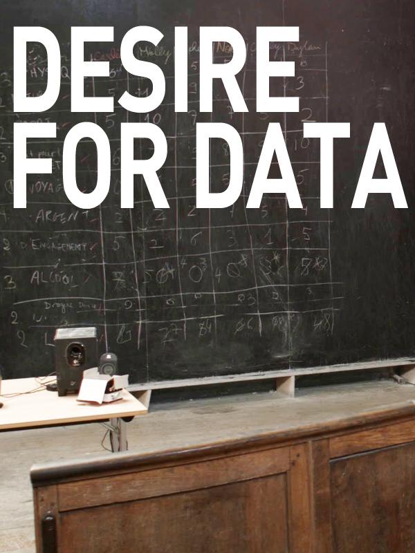 Desire For Data | Beloufa, Neil (Réalisateur)