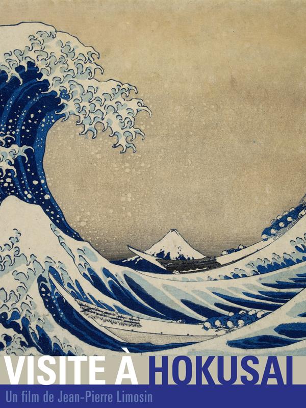 Visite à Hokusai | Limosin, Jean-Pierre (Réalisateur)