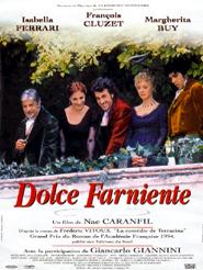 """Afficher """"Dolce Farniente"""""""