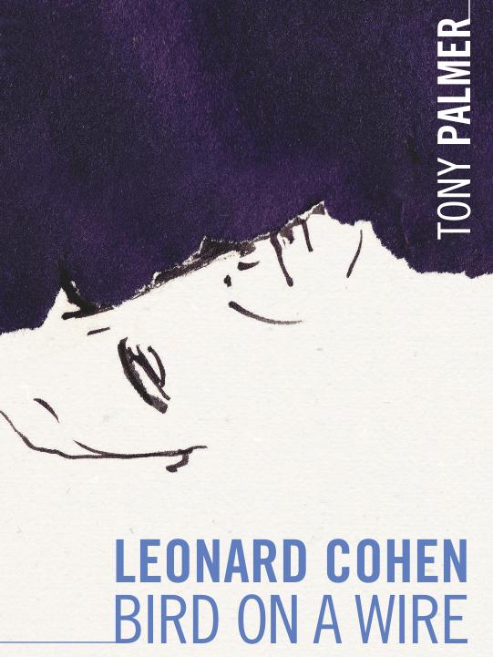 Leonard Cohen - Bird on a Wire | Palmer, Tony (Réalisateur)